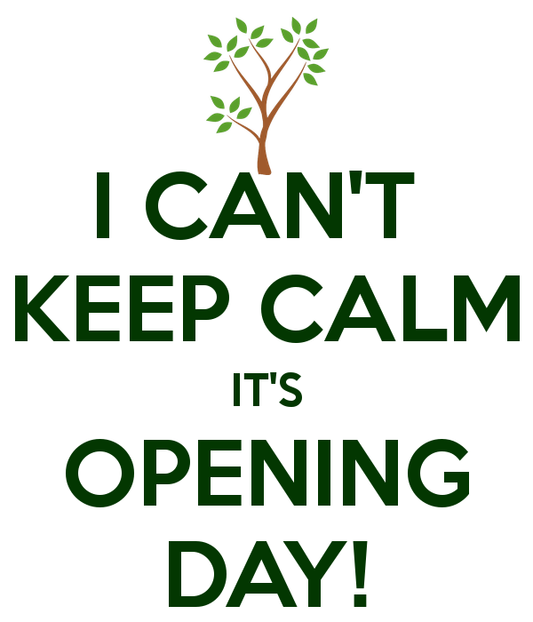 i-cant-keep-calm-its-opening-day.png